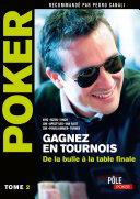 Pdf Poker - Gagnez en tournois : de la bulle à la table finale Telecharger