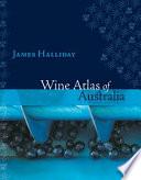 """Wine Atlas of Australia"" by James Halliday"