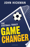 The Football Trials  Game Changer