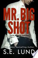 Mr  Big Shot