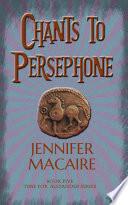 Chants to Persephone