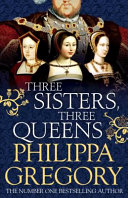 Three Sisters  Three Queens Book