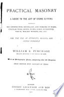 Practical Masonry  a Guide to the Art of Stone Cutting