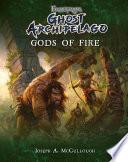 Frostgrave  Ghost Archipelago  Gods of Fire