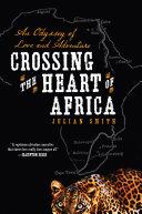 Crossing the Heart of Africa Pdf/ePub eBook
