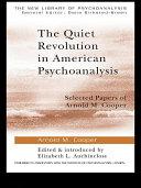 The Quiet Revolution in American Psychoanalysis