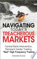 Navigating Today   s Treacherous Markets Book PDF