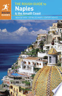 The Rough Guide to Naples   the Amalfi Coast