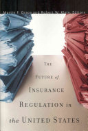 The Future of Insurance Regulation in the United States