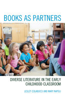 link to Books as partners : diverse literature in the early childhood classroom in the TCC library catalog