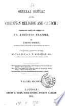 General History Of The Christian Religion And Church Tr By J Torrey 9 Vols In 10