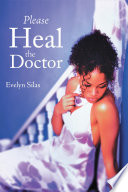 Please Heal The Doctor Book PDF