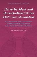 Herrscherideal und Herrschaftskritik bei Philo von Alexandria