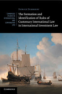 The Formation and Identification of Rules of Customary International Law in International Investment Law