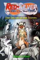 RedSilver  Guardians of the Heart Forest   The Secret of the Stones