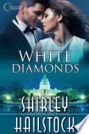 White Diamonds (Capitol Chronicles - Book 2)