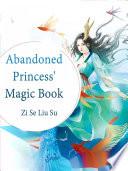 Abandoned Princess  Magic Book