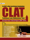 CLAT PREVIOUS YEARS SOLVED PAPERS (2007?2019) Book