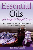 Essential Oils For Rapid Weight Loss Book