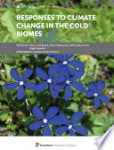 Responses to Climate Change in the Cold Biomes