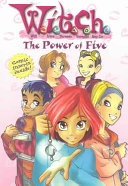 W I T C H  Chapter Book  The Power of Five   Book  1