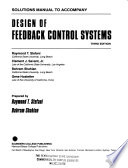 Solutions Manual to Accompany Design of Feedback Control Systems