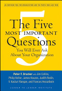 Pdf The Five Most Important Questions You Will Ever Ask About Your Organization