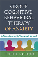Group Cognitive-Behavioral Therapy of Anxiety