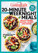 COOKING LIGHT 20 Minute Weeknight Meals