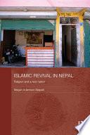 Islamic Revival In Nepal