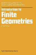 Introduction to Finite Geometries