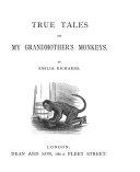 True tales of my grandmother s monkeys