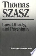 Law  Liberty and Psychiatry