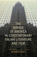 Pdf The Mirage of America in Contemporary Italian Literature and Film Telecharger
