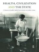 Health, Civilization and the State Pdf/ePub eBook