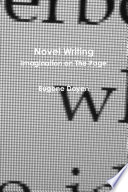 Novel Writing: Imagination on The Page