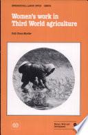 Women s Work in Third World Agriculture