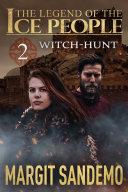 The Ice People 2 - Witch-Hunt Pdf/ePub eBook