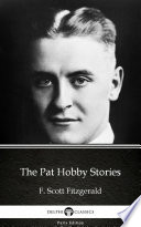 The Pat Hobby Stories by F  Scott Fitzgerald   Delphi Classics  Illustrated