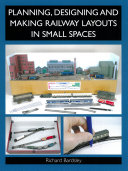 Planning, Designing and Making Railway Layouts in a Small Space Pdf/ePub eBook