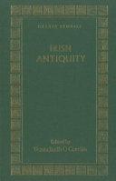 Irish Antiquity
