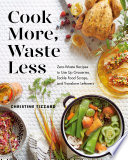 Cook More  Waste Less