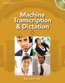 Machine Transcription   Dictation