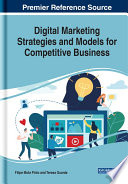 Digital Marketing Strategies and Models for Competitive Business Book