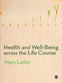Health and Well Being Across the Life Course