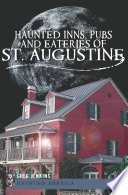 Haunted Inns  Pubs and Eateries of St  Augustine
