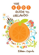 Pdf Kid's Guide to Orlando Telecharger