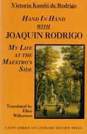 Hand in Hand with Joaquin Rodrigo