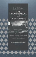 Paul Willems  the Drowned Land   And  La Vita Breve