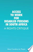 Access To Work For Disabled Persons In South Africa A Rights Critique